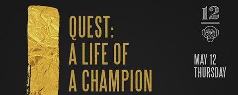 Quest: A Life of a Champion -  Spotify and Itunes Launch
