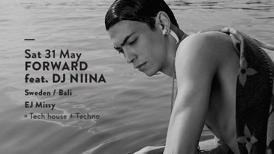 FORWARD feat. DJ NIINA (BALI/SWE)