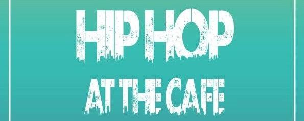 BLUJAZ presents HIP HOP AT THE CAFE with DJ RITZ