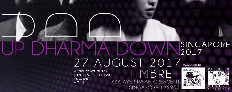 Up Dharma Down live in Singapore 2017