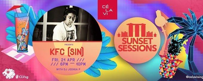 Sunset Sessions featuring DJ KFC (SG)