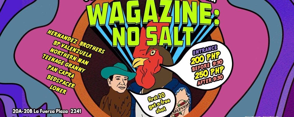 WAGAZINE: NO SALT