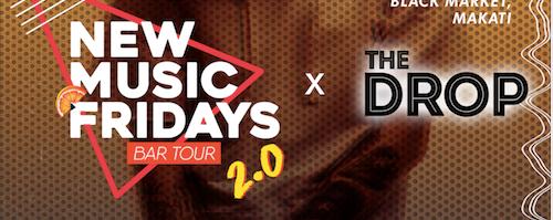 New Music Fridays x The Drop