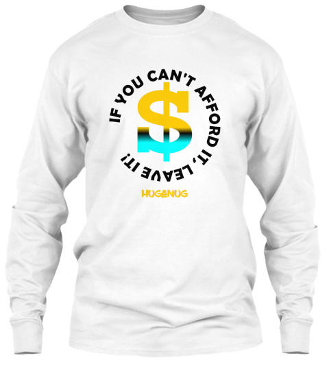 Cant afford it long sleevejpg