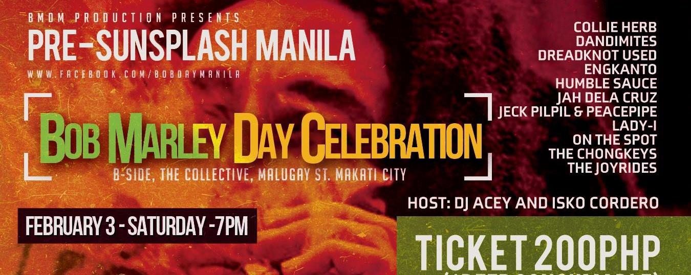 """Pre-Sunsplash Manila """"Bob Marley Day Celebration"""" 2018"""