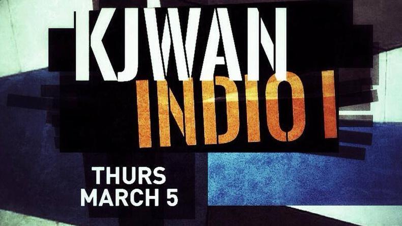 Kjwan x Indio i