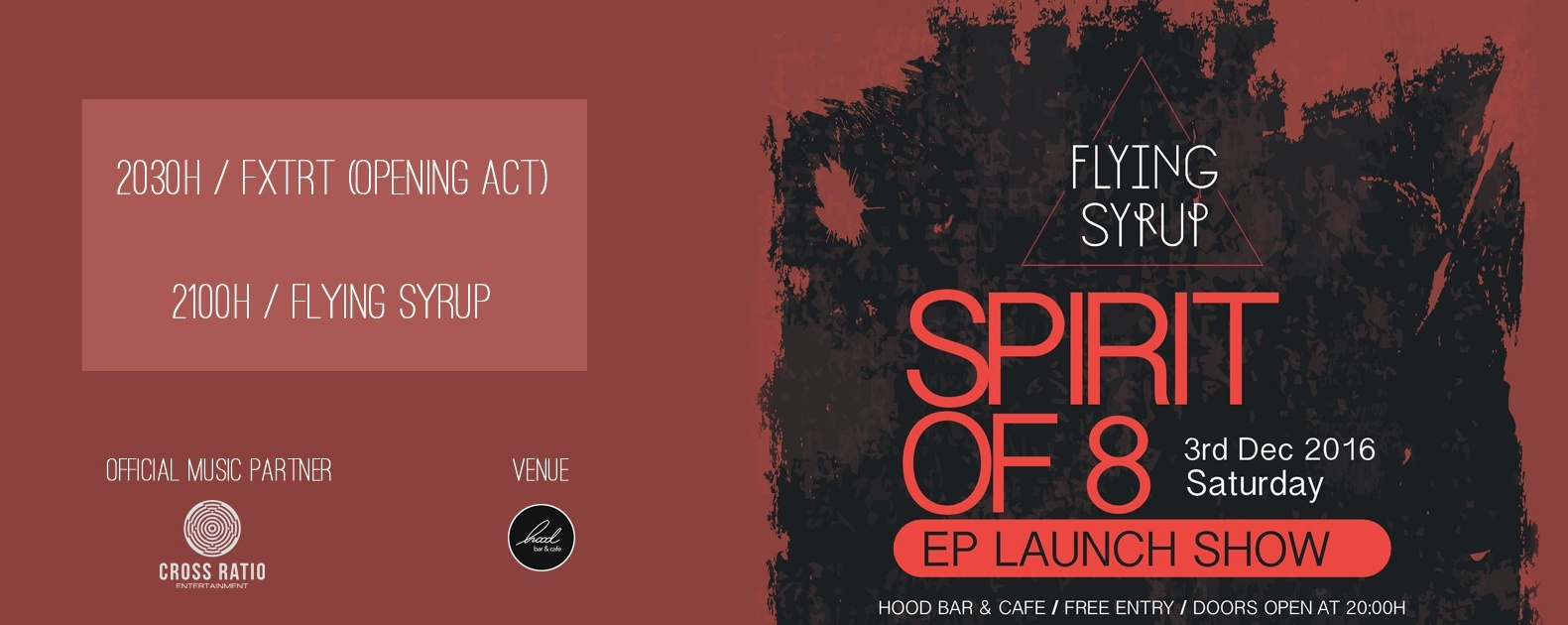 Flying Syrup - Spirit of 8 (EP Launch)