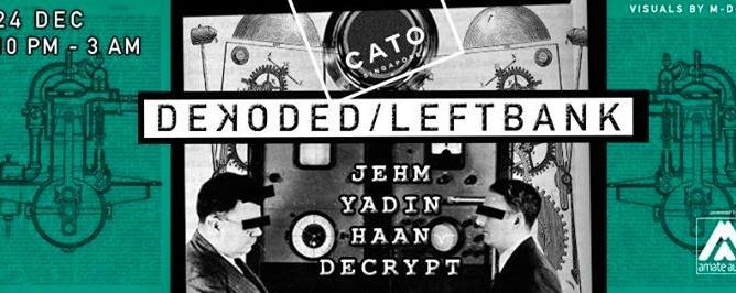 Dekoded x Leftbank