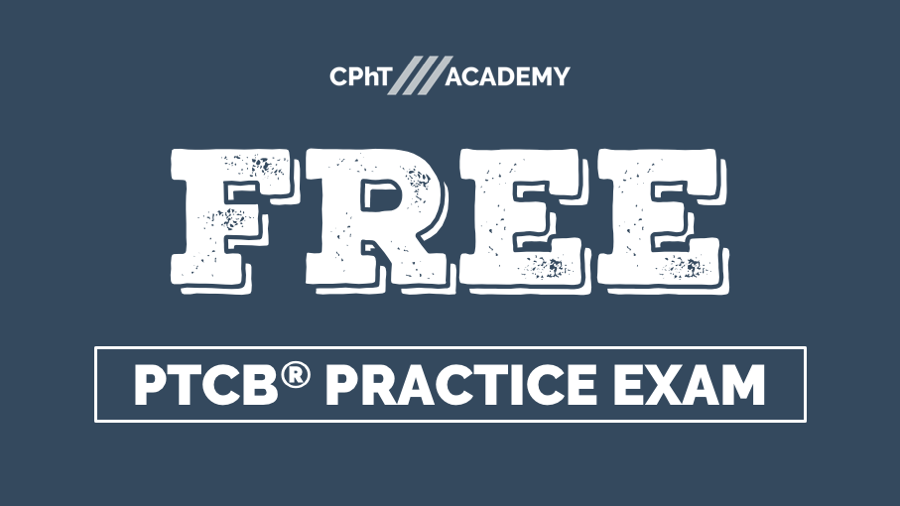 Free Ptcb Practice Exam Cpht Academy