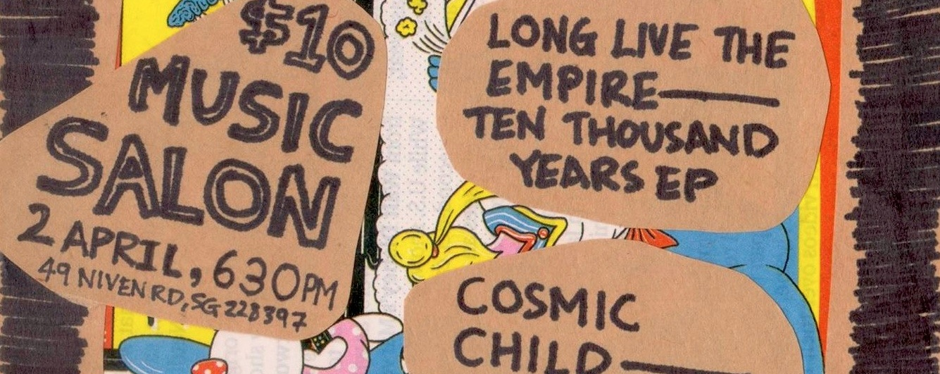 10001: Long Live The Empire x Cosmic Child double EP launch (w/ Forests & Subsonic Eye)