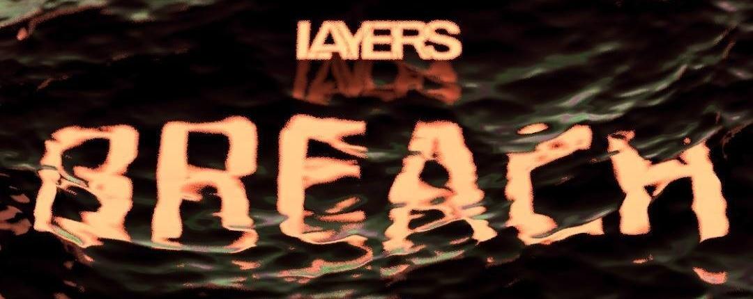 Layers: Breach