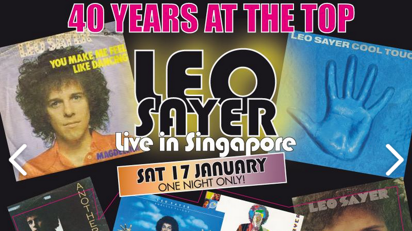 LEO SAYER LIVE IN SINGAPORE - 40 YEARS AT THE TOP