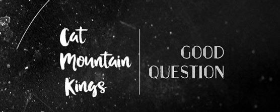 Cat Mountain Kings & Good Question at the Barber Shop!