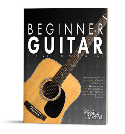 Beginner Guitar: The All-in-One Guide