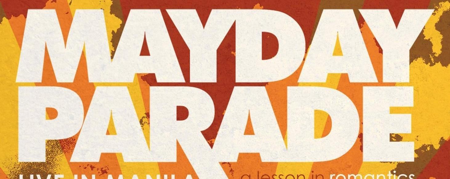 Mayday Parade - A Lesson in Romantics Tour Manila