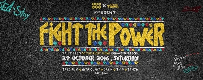 Canvas x Good Times present Fight The Power Halloween Special
