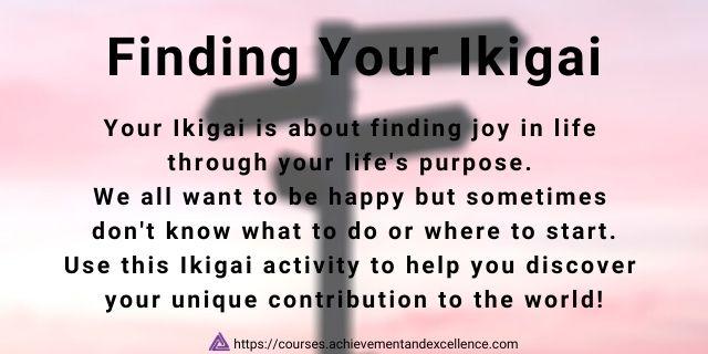 Ikigai and life-purpose