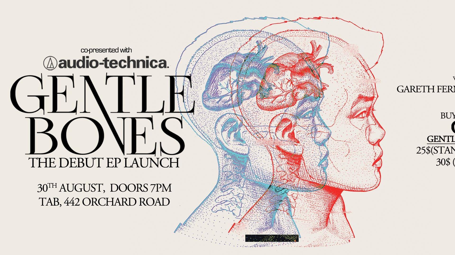 Gentle Bones Debut EP Launch