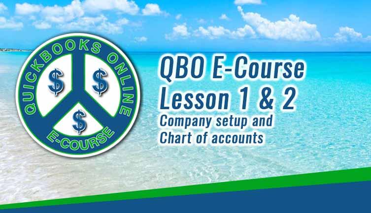 QBO E-Course Lesson 1 & 2-Company setup and Chart of accounts