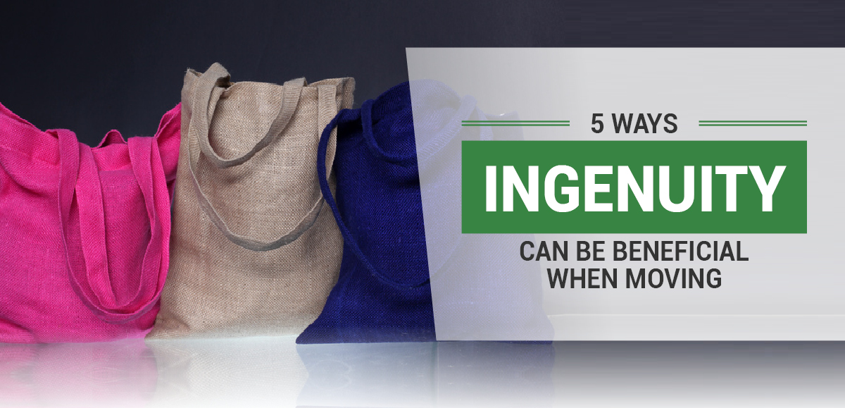 5 Ways Ingenuity Can Be Beneficial When Moving