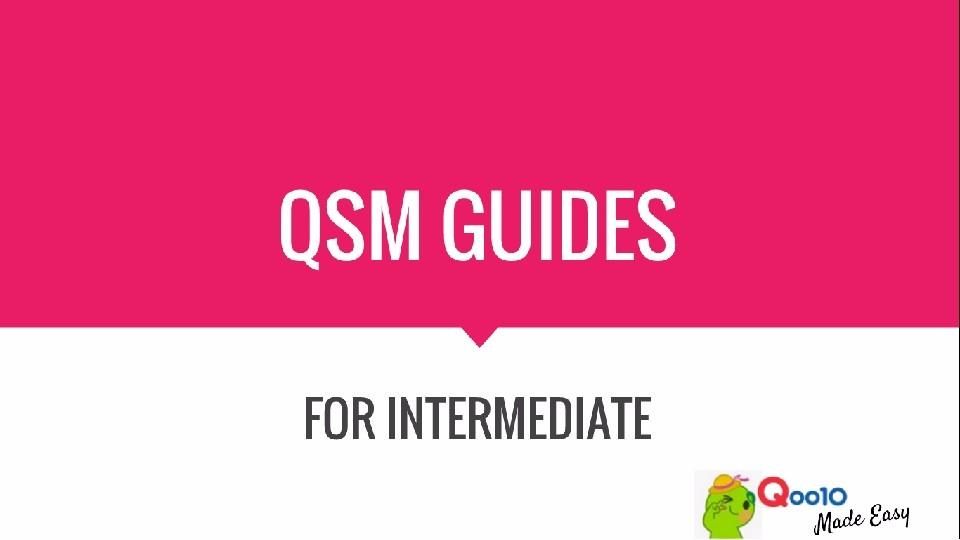 Qoo10 qsm guide.