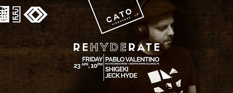 CATO PRESENTS REHYDERATE ft PABLO VALENTINO (FR)