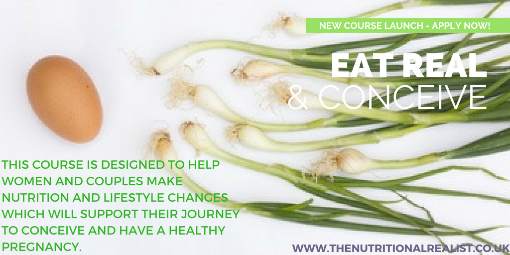 Eat Real and Conceive Course