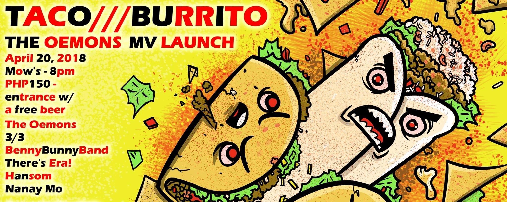 The Oemons - Taco Burrito MUSIC VIDEO Launch