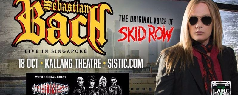 Sebastian Bach with Special Guests Loudness - Live in Singapore