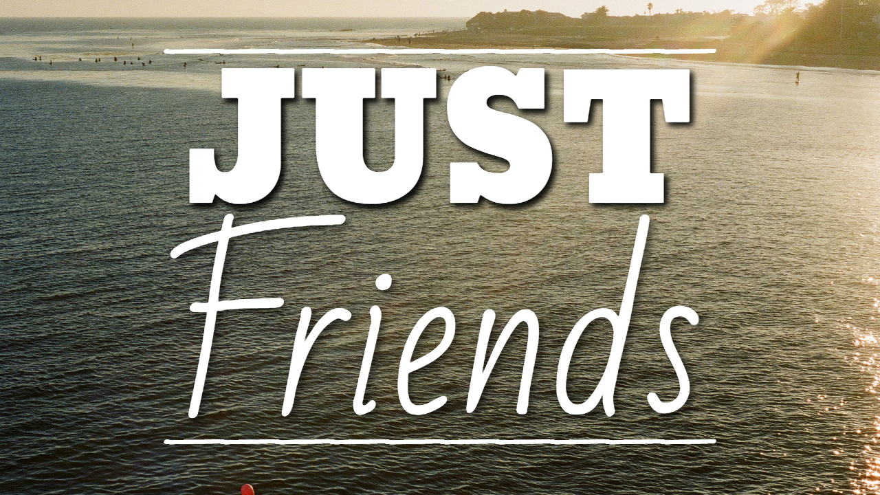 Just Friends - Thumbnail