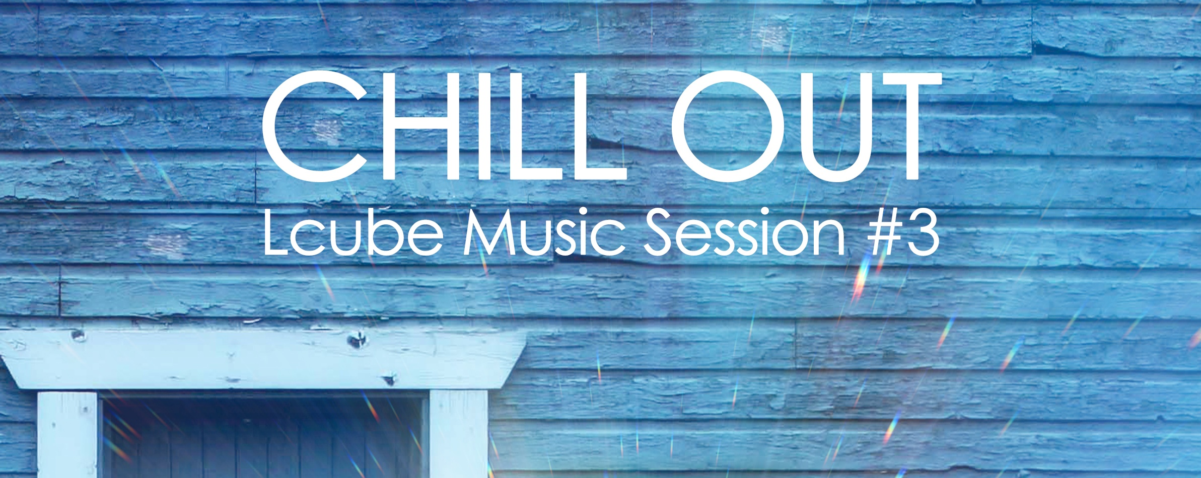 Lcube Music Session #4 Chill Out