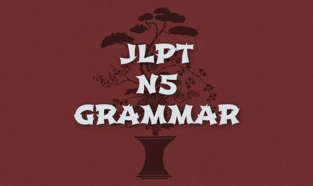 JLPT N5 Grammar Course