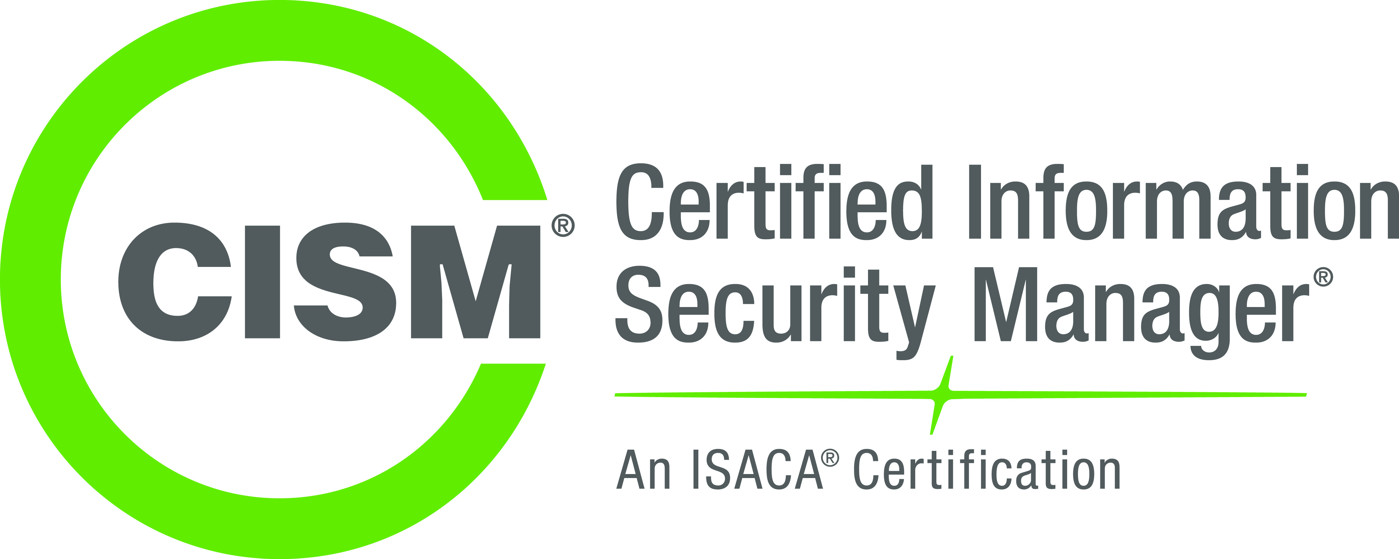 Cism certified information security manager infosec4tc the cism certification from isaca is a program developed for information security managers information security professionals and individual who are 1betcityfo Choice Image