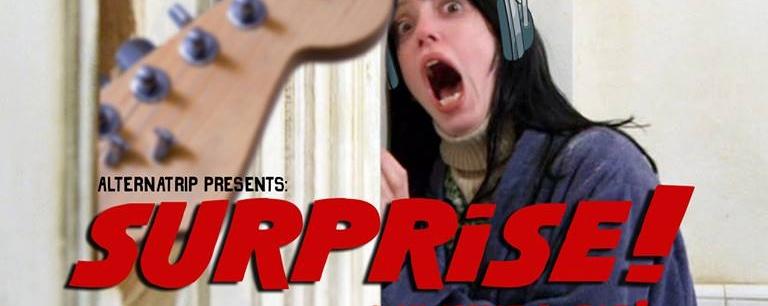 Alternatrip Presents: Surprise!