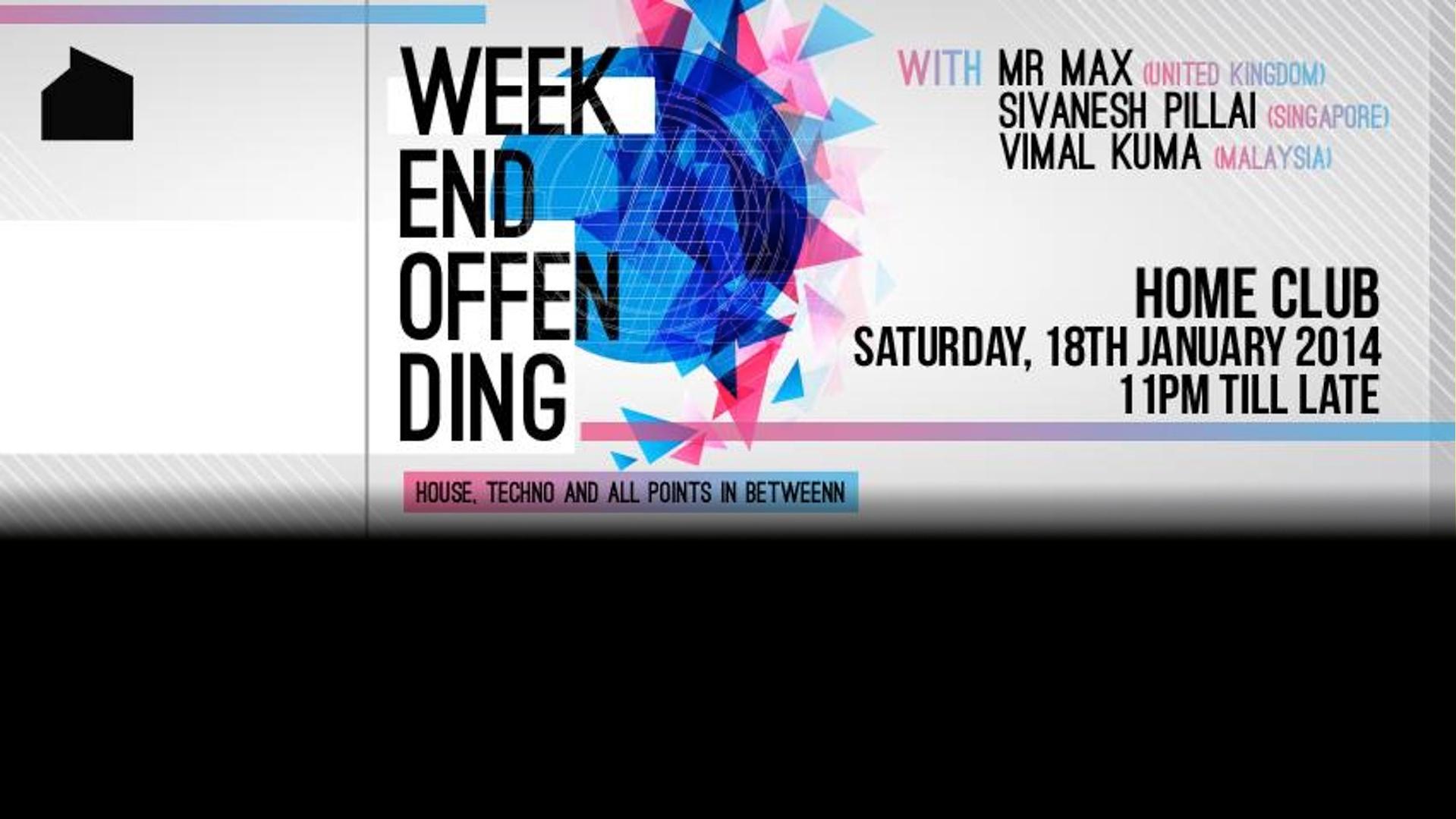 Weekend Offending