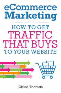 eCommerce marketing how to get traffic that buys to your website