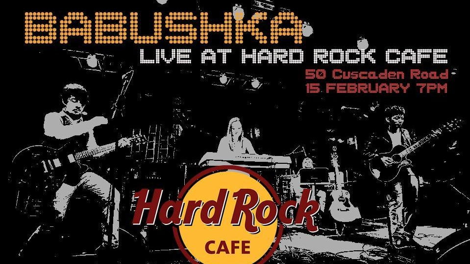 Babushka Live at Hard Rock Cafe Singapore