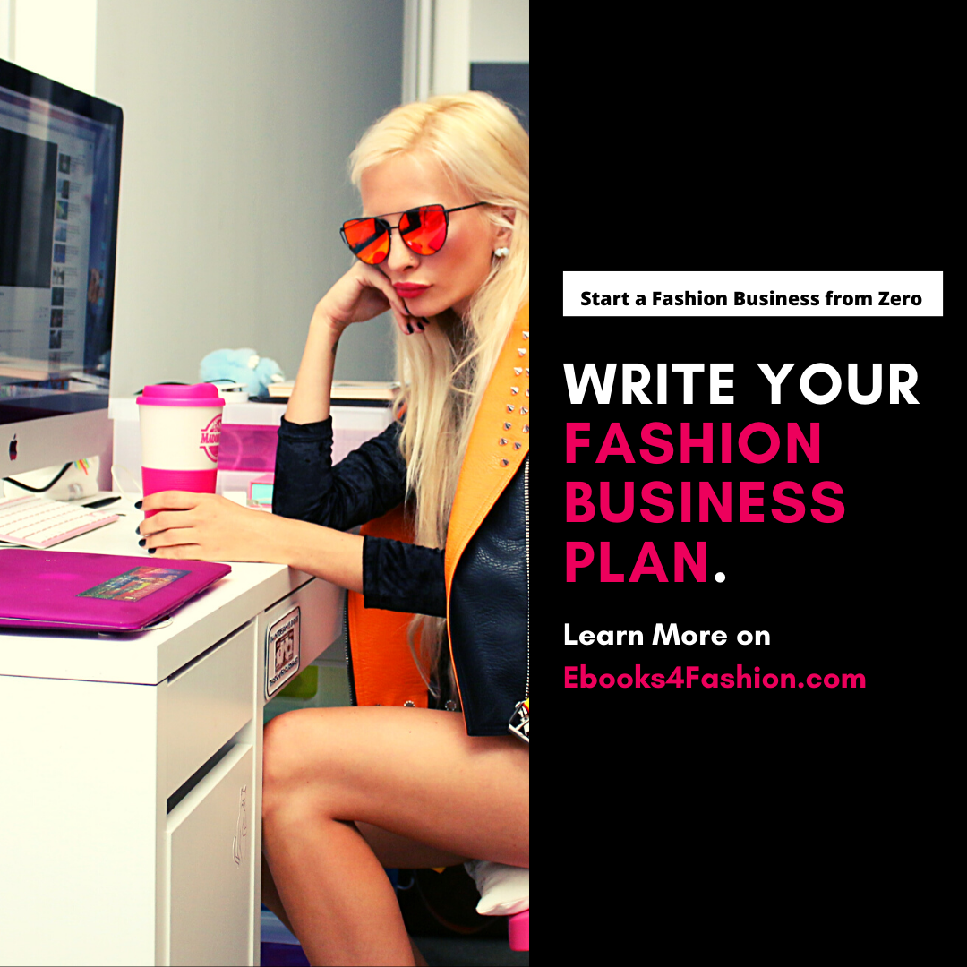 Write your Fashion Business Plan and Strategy