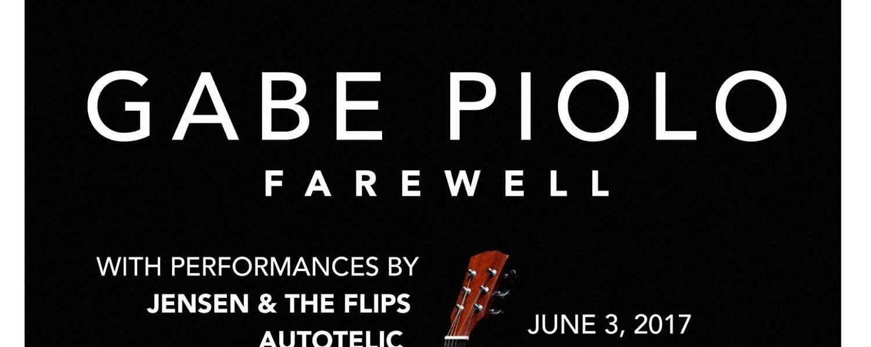 Gabe Piolo: Farewell