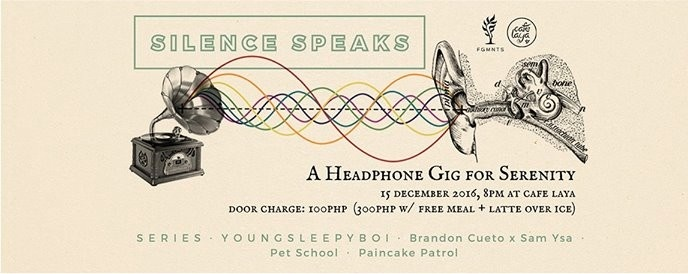 Silence Speaks - A Headphone Gig for Serenity