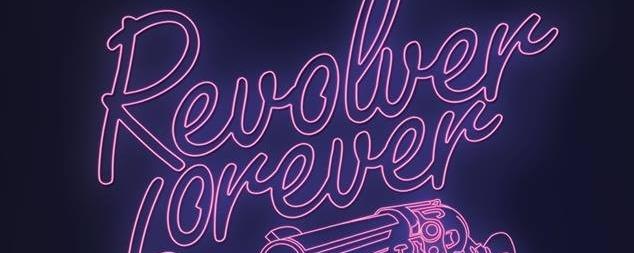 Revolver Forever