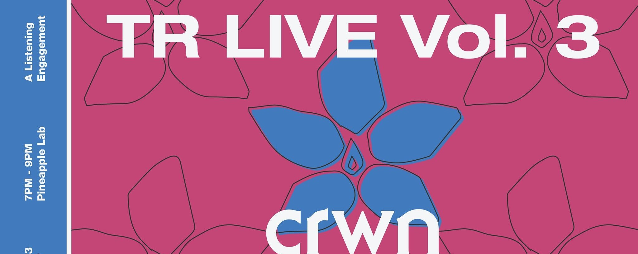 TR LIVE Vol. 3 curated by crwn