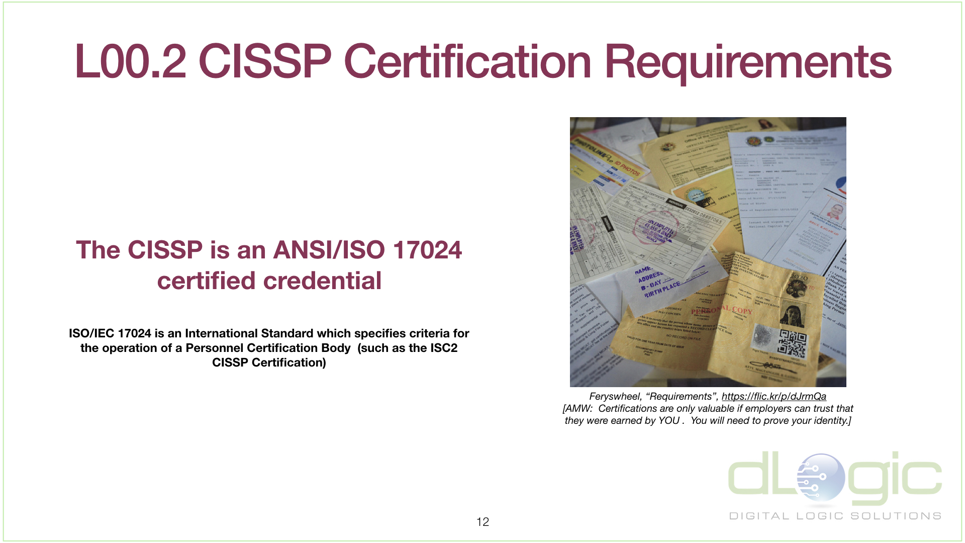 L00 2 Cissp Certification Requirements Dlogic Learning