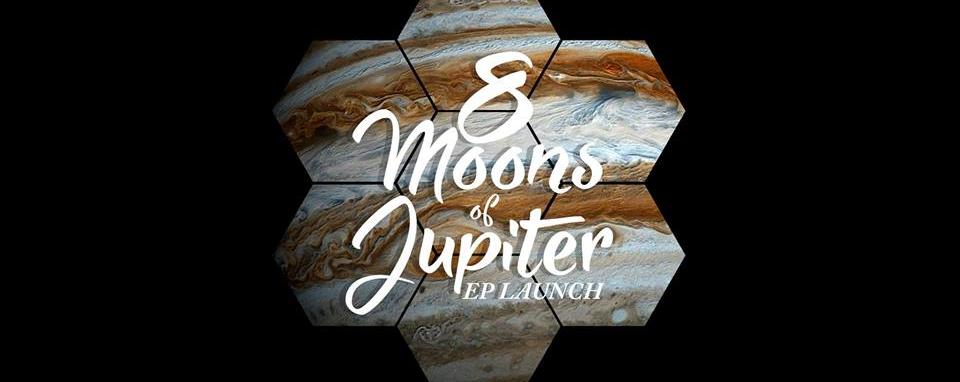 8 Moons of Jupiter 2nd Anniversary + EP