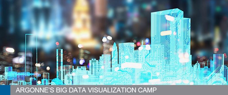 Argonne's Big Data Visualization Camp