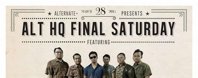 Alt HQ Final Saturday feat. Noh Salleh & Bittersweet