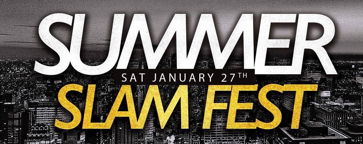 Summer Slam Fest