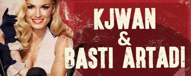KJWAN Presents: Kjwan + Basti Artadi