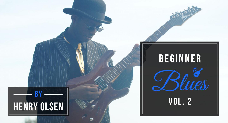 Beginner Blues Guitar Vol 2 | SuperSimpleGuitar Org