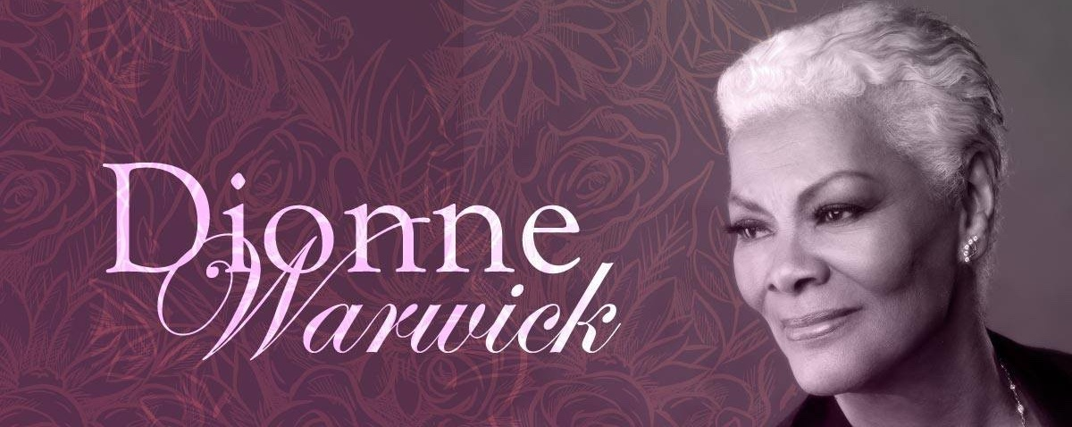 Dionne Warwick: A Valentine Concert on Feb 13 & 14